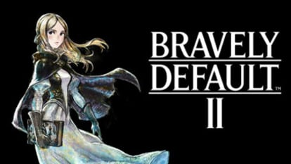 Bravely Default II - Available now