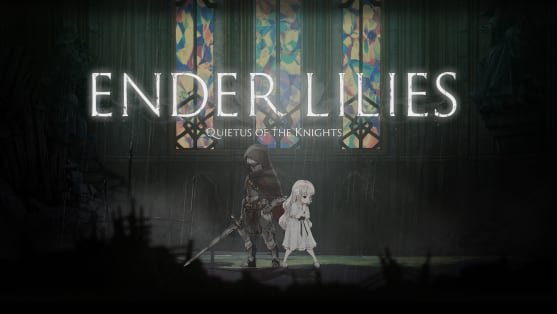 Ender Lilies: Quietus of the Knights