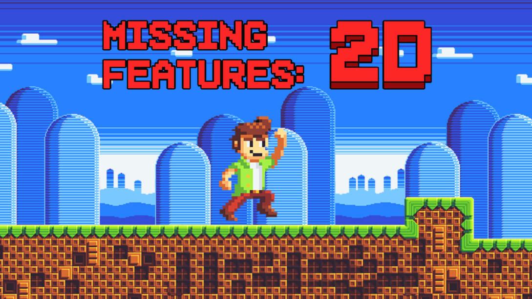 功能缺失:2D(Missing Feature: 2D)插图6