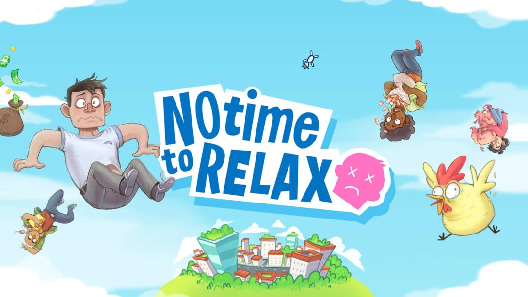 没时间放松(No Time to Relax)插图5