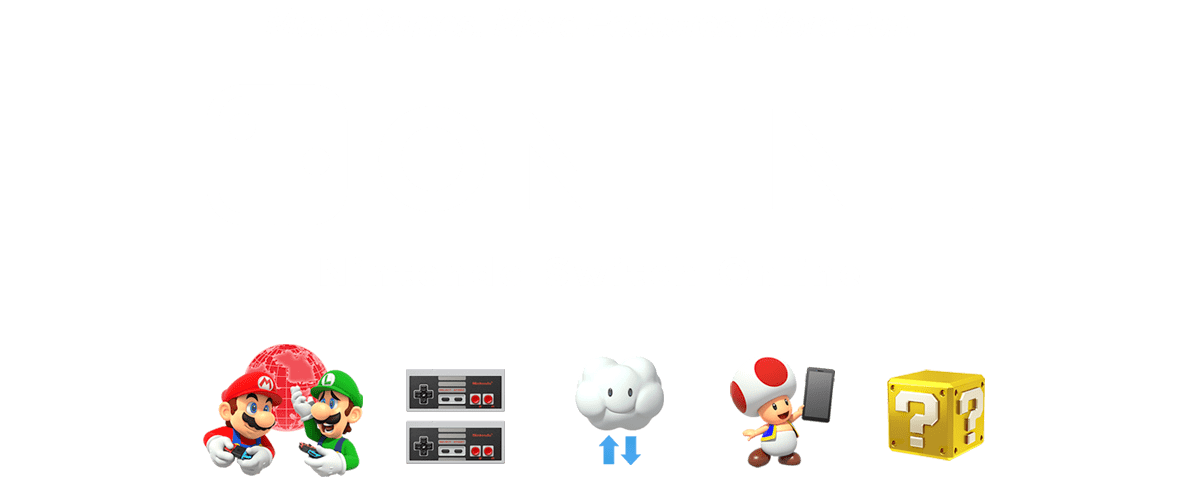 More Games. More Features. More Fun - Nintendo Switch Online
